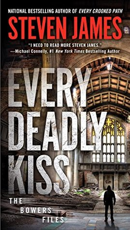 Every Deadly Kiss Steven James