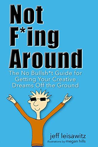 Not Fing Around Creativity book